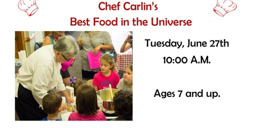 The Best Food in the Universe with Chef Carlin