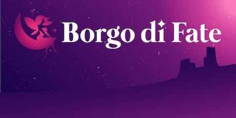 Borgo di Fate 2019 biglietti