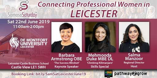 Samosa Saturday 22nd June - Connecting Professional Women in Leicester