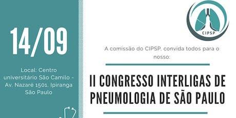 II CONGRESSO INTERLIGAS DE PNEUMOLOGIA DE SÃO PAULO - CIPSP ingressos