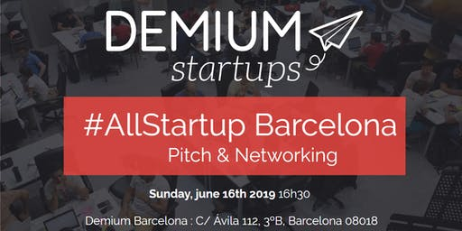 Pitch & Network #AllStartup Barcelona