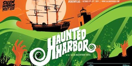 Haunted Harbor at Salem Horror Fest - Sunday, October 6 tickets
