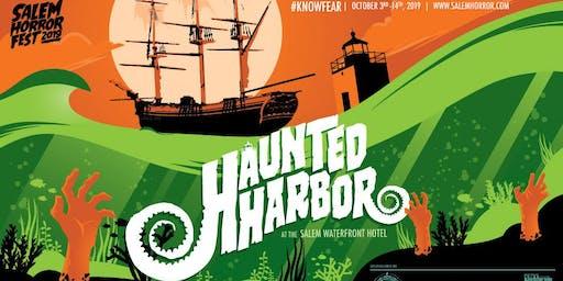 Haunted Harbor at Salem Horror Fest - Sunday, October 6