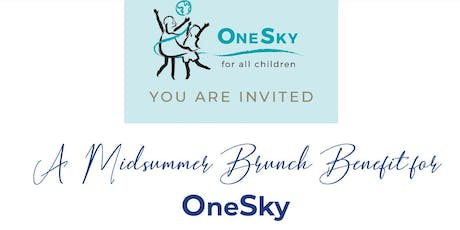 2019 Midsummer Brunch Benefit for OneSky tickets
