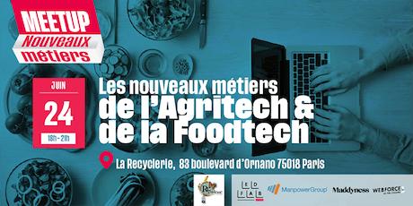 Meetup Nouveaux Métiers de l'Agritech et de la Foodtech  billets