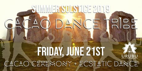Cacao Dance Tribe - Summer Solstice 2019  tickets