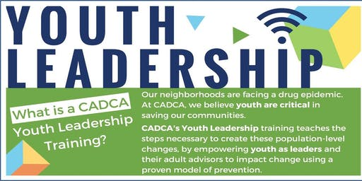 CADCA Youth Leadership Training - 2 Day Event (Jul 30-31 @ 10 am - 4:30 pm)