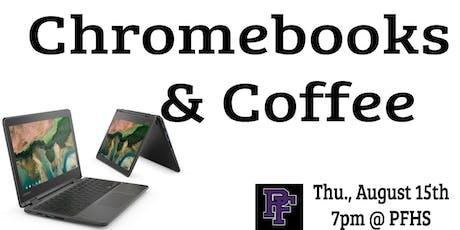 Chromebooks & Coffee tickets