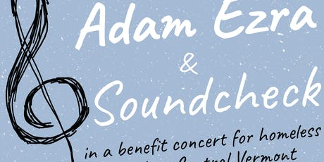 Concert to Benefit Homeless Youth - Adam Ezra and Soundcheck tickets