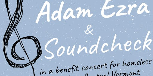 Concert to Benefit Homeless Youth - Adam Ezra and Soundcheck