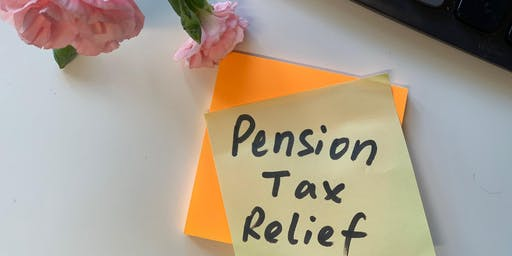 Let's Talk Pension and Tax Relief!