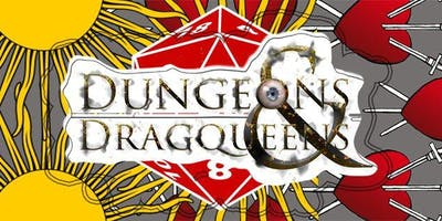Dungeons and Drag Queens