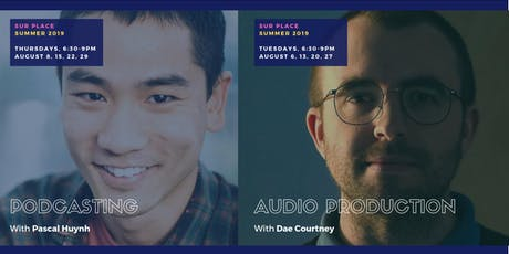 Podcasting & Audio production: Summer intensive (8 sessions) tickets