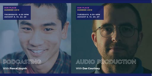 Podcasting & Audio production: Summer intensive (8 sessions)