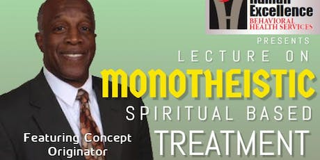 Lecture on Monotheistic Spiritual Based Treatment tickets