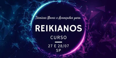 Curso Técnicas Novas e Avançadas para Reikianos por Cris Liebe e Ricardo Garé  (27 e 28 de julho)