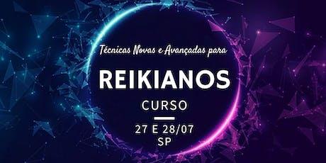 Curso Técnicas Novas e Avançadas para Reikianos por Cris Liebe e Ricardo Garé  (27 e 28 de julho) ingressos