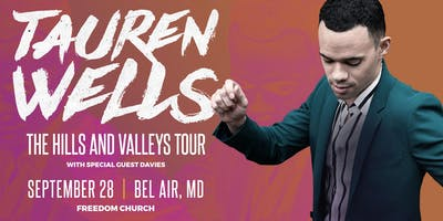 Volunteer Sign Up - Tauren Wells - Bel Air, MD - 9/28/19 (7PM SHOW)
