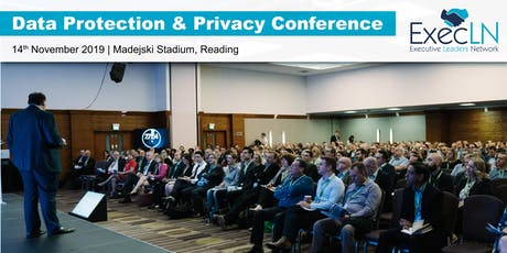 Data Protection & Privacy Conference - GDPR 18 Months On tickets