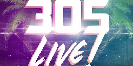 305 LIVE!
