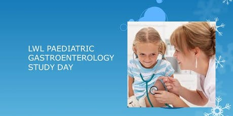 Luton, Watford and Lister   Paediatric Gastroenterology study day tickets