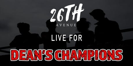 26th Avenue live for Dean's Champions tickets
