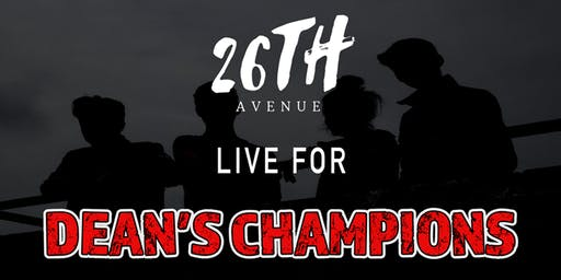 26th Avenue live for Dean's Champions