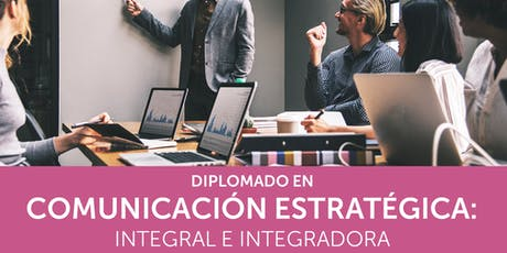 Diplomado en Comunicación Estratégica (Mes 2) entradas