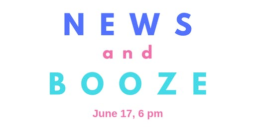 News & Booze #17 Movement building through video-making