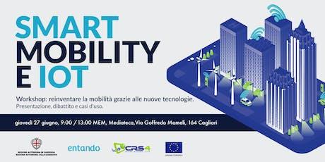 Smart mobility e IoT: un workshop dedicato alle opportunità delle smart city biglietti
