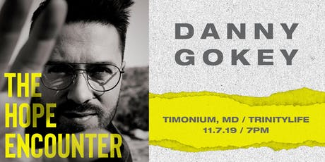Volunteer Sign Up - Danny Gokey - Timonium, MD - 11/7/19 tickets
