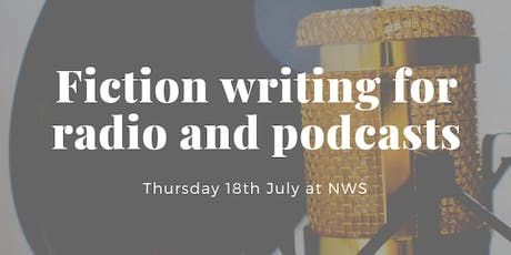 Fiction writing for radio and podcasts  tickets