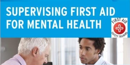 Level 3 Supervising First Aid for Mental Health