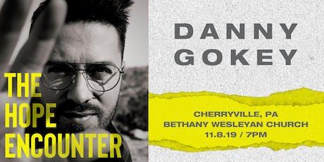VOLUNTEER - Danny Gokey - Cherryville, PA - 11/8/19 tickets
