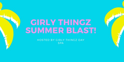 Girly Thingz Summer Blast (The Princess Experience)