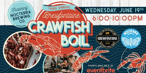 3rd Annual Crawfish Boil Featuring Nocterra Brewing Co.