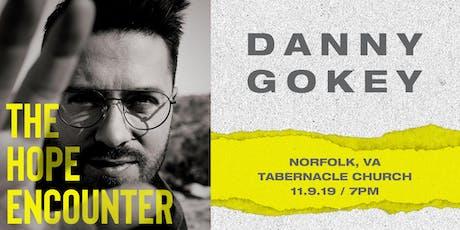 VOLUNTEER - Danny Gokey - Norfolk, VA - 11/9/19 tickets