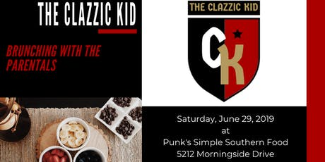 THE CLAZZIC KID: Brunching with the Parentals tickets