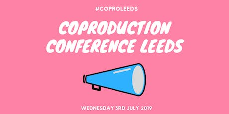 Leeds Co-production Conference  tickets