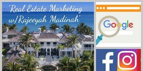 Real Estate Marketing with Rajeeyah Madinah tickets