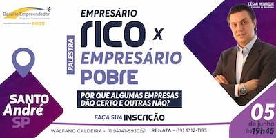 Palestra: Empresário Rico x Empresário Pobre