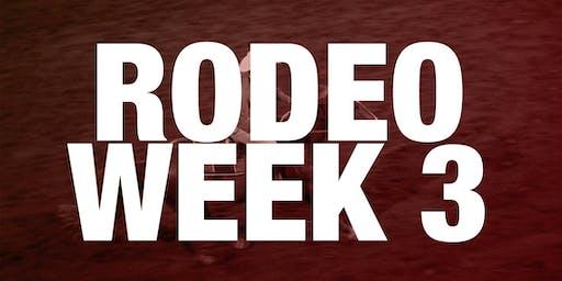 Rodeo Box Seats - Week 3 2019