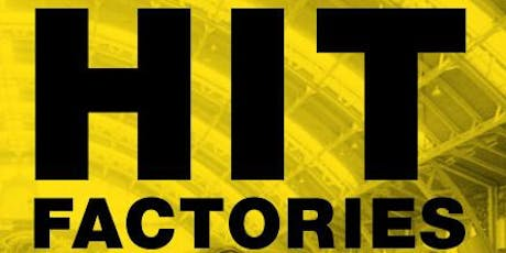 HIT FACTORIES - BOOK LAUNCH tickets