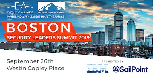 Executive Alliance's Security Leaders Summit BOSTON 2019