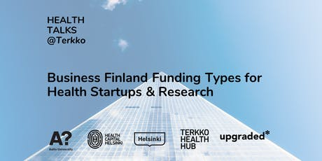 Health Talks: Business Finland Funding Types for Health Startups tickets