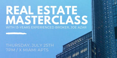 MASTER CLASS IN THE REAL ESTATE BROKERAGE INDUSTRY tickets