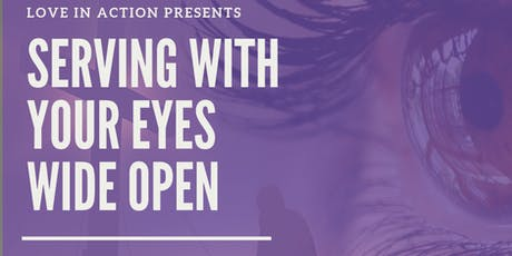 Serving With Your Eyes Wide Open tickets