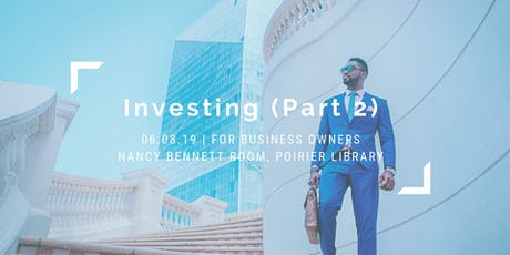 Investing 101 (Part 2) tickets