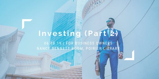 Investing 101 (Part 2)