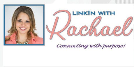 LinkIn w/Rachael - Boost Your Engagement! tickets